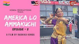 America Lo Ammakuchi | Telugu Comedy Web Series | Episode 5 | By Radhika Konda | TeluguOne - TELUGUONE