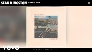 Sean Kingston - Holding Back ( 2017 )