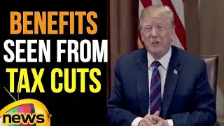 Trump Touts Benefits Seen From Tax Cuts | Donald Trump | United States | Mango News - MANGONEWS