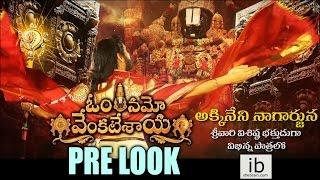Om Namo Venkatesaya Nagarjuna first look - idlebrain.com - IDLEBRAINLIVE