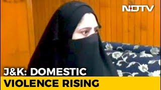 In Kashmir Valley, A Sharp Rise In Domestic Violence Cases - NDTV