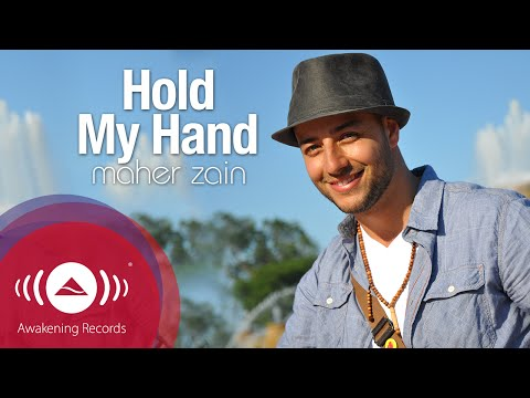 Maher Zain Hold My Hand Official Lyric Video