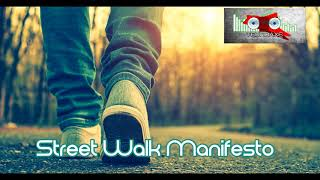 Royalty FreeAlternative:Street Walk Manifesto