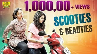 Scooties & Beauties || Latest Telugu Short Film 2018 || Lol Ok Please | Epi #54 - YOUTUBE