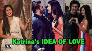 Katrina Kaif shares her IDEA OF LOVE - IANSLIVE