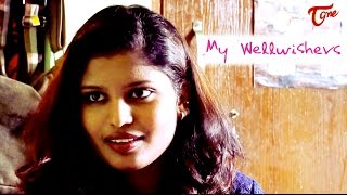 My Wellwishers | Latest Telugu Short Film 2017 | By Eswar Babu - YOUTUBE