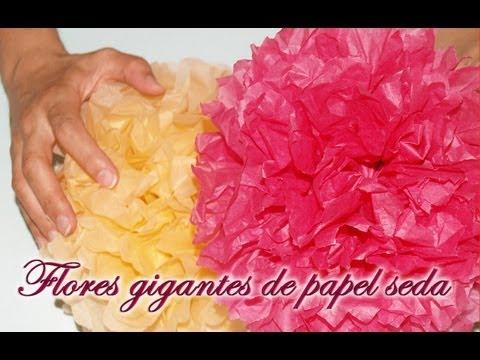 Flores Gigantes de Papel de Seda - DIY - Huge Tissue Paper Flowers