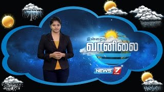 Weather Forecast 19-09-2016 – News7 Tamil Show
