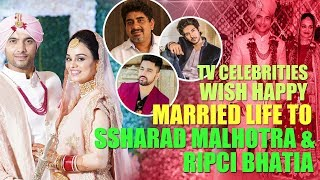 Telly town wishes 'A Happy Married Life' to Ssharad Malhotra and Ripci Bhatia | Wedding Diaries - TELLYCHAKKAR