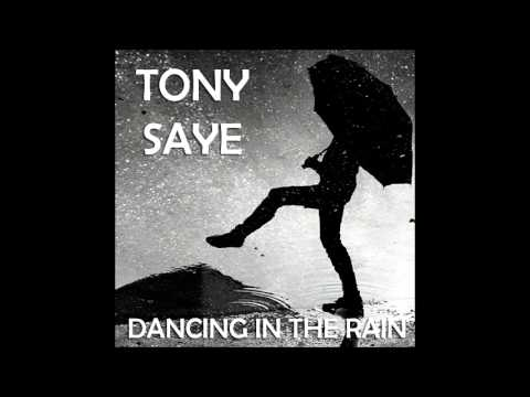 Tony Saye - Dancing in the Rain (Ruth Lorenzo's cover)