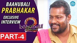 Baahubali Prabhakar Exclusive Interview Part #4    Talking Movies With iDream - IDREAMMOVIES