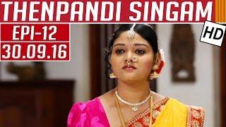 Thenpandi Singam   Journey to the Brave past   Kalaignar TV Serial  Episode 12