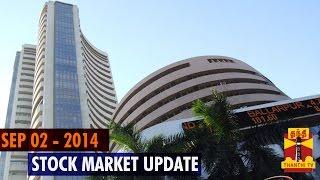 02-09-2014 Stock Market Update – 02 September , 2014