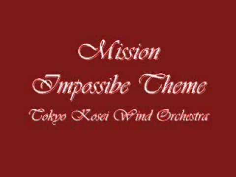 Mission Impossible Theme.Tokyo Kosei Wind Orchestra.