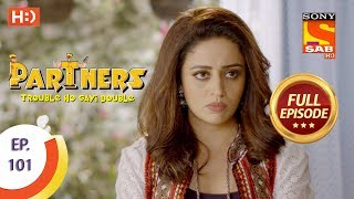 Partners Trouble Ho Gayi Double - Ep 101 - Full Episode - 17th April, 2018 - SABTV