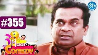COMEDY THEENMAAR - Telugu Best Comedy Scenes - Episode 355 || Telugu Comedy Clips - IDREAMMOVIES