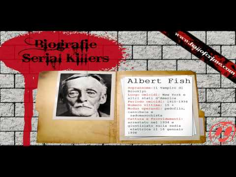 biografie serial killer - ALBERT FISH ---WWW.HALLOFCRIME.COM