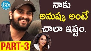 Naga Shourya Exclusive Interview Part #3 || Talking Movies with iDream - IDREAMMOVIES