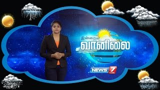 Weather Forecast 31-10-2016 – News7 Tamil Show