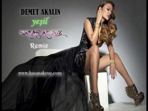 Demet Akalın - Yeşil ( Hasan Akyüz - Remix ) 2013