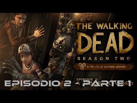 The Walking Dead Season 02 - Ep.2: A House Divided Pt.1
