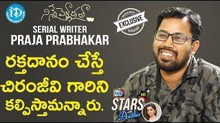 Ninne Pelladatha Serial Writer Praja Prabhakar Full Interview || Soap Stars With Anitha #48 - IDREAMMOVIES