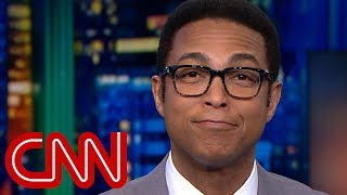 Lemon: Trump administration is 'truth-challenged' - CNN