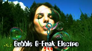 Royalty Free :Bubble G-Funk Electro