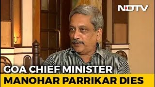 Goa Chief Minister Manohar Parrikar Dies After Long Battle With Cancer - NDTV