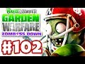 Plants vs. Zombies: Garden Warfare - Gameplay Walkthrough Part 102 - Gardens & Graveyards (Xbox One)