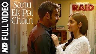Full Video: Sanu Ek Pal Chain Song | Raid | Ajay Devgn | Ileana D'Cruz | Raid In Cinemas Now - TSERIES
