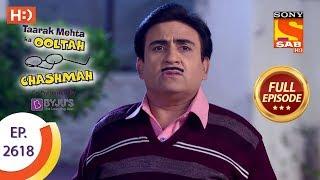 Taarak Mehta Ka Ooltah Chashmah - Ep 2618 - Full Episode - 7th December, 2018 - SABTV
