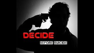 Latest Telugu Shortfilm 2018 DECIDE BEFORE SUICIDE - YOUTUBE