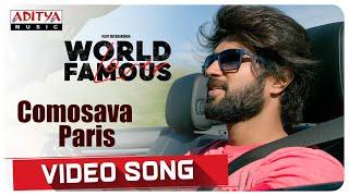 Comosava Paris Video Song | World Famous Lover | Vijay Deverakonda | Gopi Sundar - ADITYAMUSIC