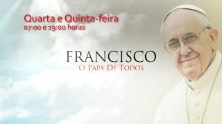 T01E86: Documentário Papa Francisco - O Papa de Todos