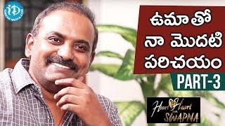 Music Director Sri Kalyan Ramana Exclusive Interview Part #3 || Heart To Heart With Swapna - IDREAMMOVIES
