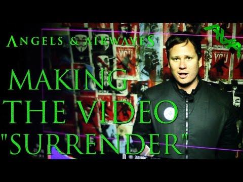 """Angels & Airwaves - Making The Video """"Surrender"""""""