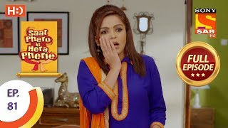 Saat Phero Ki Hera Pherie - Ep 81 - Full Episode - 19th June, 2018 - SABTV