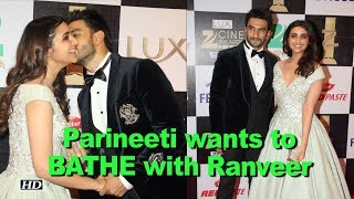 Parineeti wants to BATHE with Ranveer in Nutella! - BOLLYWOODCOUNTRY