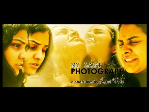My Last Photograph - Award Winning Telugu Short Film