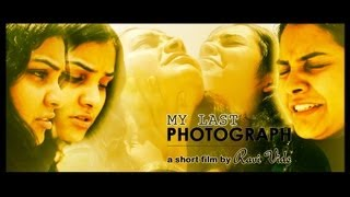 My Last Photograph - Award Winning Telugu Short Film - YOUTUBE