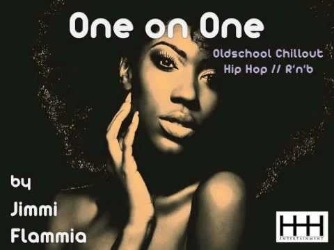 Oldschool Chillout Hip Hop/Rnb Mixtape // Jimmi Flammia - One On One // Free Download