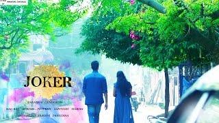 JOKER a teugu short film in presence of khashvi creations - YOUTUBE