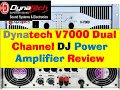 Dynatech V7000 Dual Channel Dj Power Amplifier Review & Price