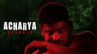 Acharya Uncouth - New Telugu Short Film 2019 - YOUTUBE