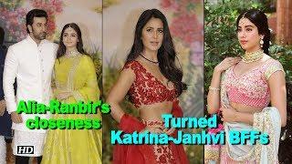 Has Alia-Ranbir's closeness turned Katrina-Janhvi new BFFs - IANSINDIA
