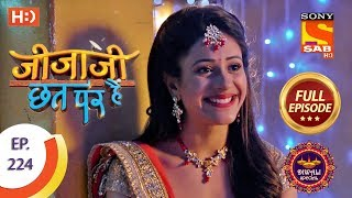 Jijaji Chhat Per Hai - Ep 224 - Full Episode - 13th November, 2018 - SABTV