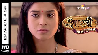 Shastri Sisters : Episode 62 - 30th September 2014