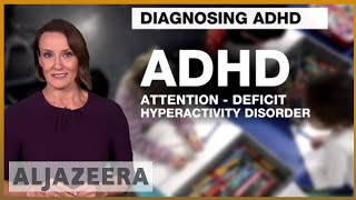 ADHD overdiagnosis in younger students, says global study | Al Jazeera English - ALJAZEERAENGLISH