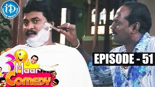 COMEDY THEENMAAR - Telugu Best Comedy Scenes - Episode 51 - IDREAMMOVIES